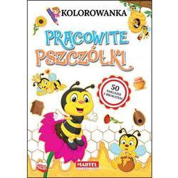 Kolorowanka Pracowite pszczółki (+ naklejki)