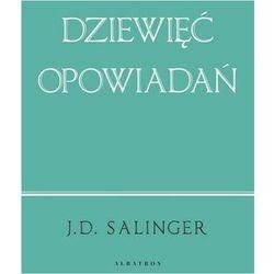Dziewięć opowiadań (wydanie jubileuszowe) - J.D. Salinger (opr. broszurowa)