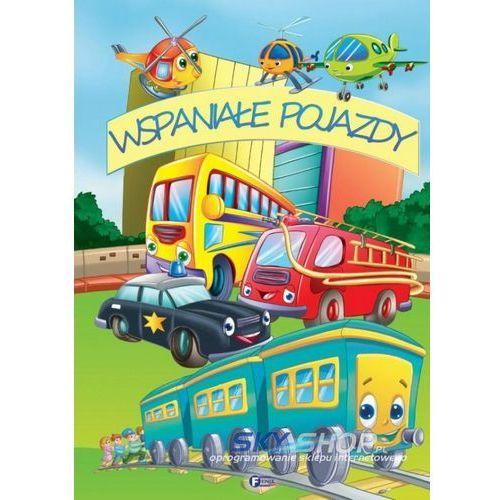 Książki dla dzieci, WSPANIAŁE POJAZDY (opr. twarda)