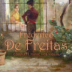 Freitas: Complete Music For Violin - Dostawa 0 zł