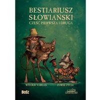 Historia, Bestiariusz słowiański cz.1-2 w.2020 (opr. twarda)