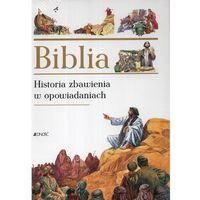 Książki dla dzieci, Biblia. Historia zbawienia w opowiadaniach (opr. twarda)