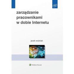 Zarządzanie pracownikami w dobie Internetu - Jacek Woźniak (opr. broszurowa)