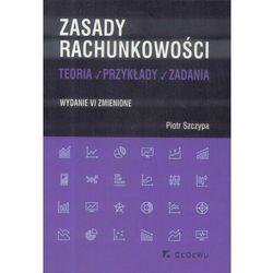 Zasady rachunkowości - teoria, przykłady i zadania (opr. miękka)