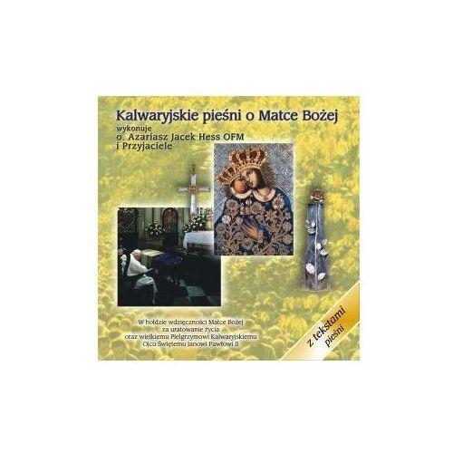 Muzyka religijna, Kalwaryjskie pieśni o Matce Bożej - CD