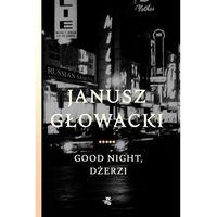E-booki, Good night, Dżerzi - Janusz Głowacki (EPUB)