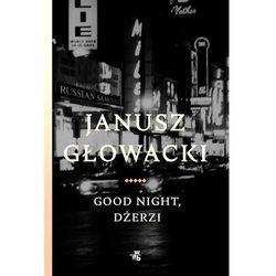 Good night, Dżerzi - Janusz Głowacki (EPUB)