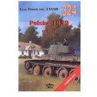 Historia, Polska 1939 vol. II. Tank Power vol. LXXXIV 324 (opr. broszurowa)