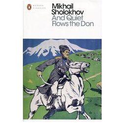 And Quiet Flows the Don - Sholokhov Mikhail (opr. miękka)