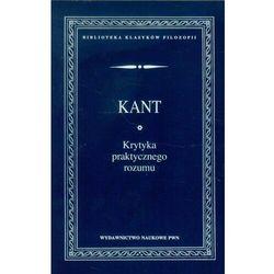 Krytyka praktycznego rozumu [Kant Immanuel] (opr. miękka)