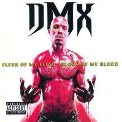 Dmx - Flesh Of My Flesh Blood Of My Blood - Zakupy powyżej 60zł dostarczamy gratis, szczegóły w sklepie