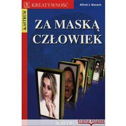 Za maską człowiek (opr. broszurowa)