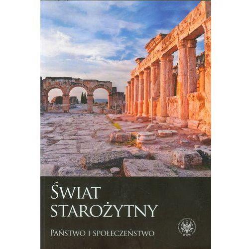 Historia, Świat starożytny. Państwo i społeczeństwo (opr. miękka)