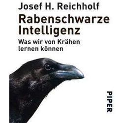 Rabenschwarze Intelligenz Reichholf, Josef H.