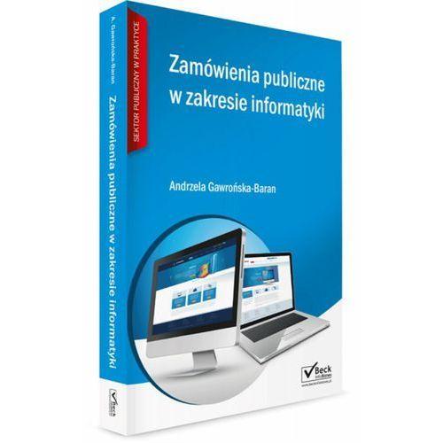 Książki prawnicze i akty prawne, Zamówienia publiczne w zakresie informatyki + CD - Zamów teraz bezpośrednio od wydawcy (opr. miękka)