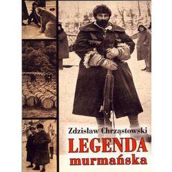 LEGENDA MURMAŃSKA (opr. broszurowa)