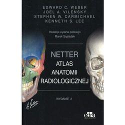 Netter Atlas anatomii radiologicznej (opr. miękka)