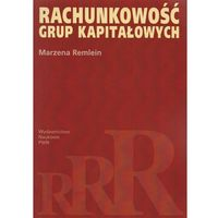 Biblioteka biznesu, Rachunkowość grup kapitałowych (opr. miękka)