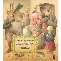 Książki dla dzieci, Zaginiony obraz (opr. twarda)