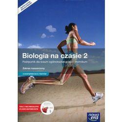 Biologia LO KL 2. Podręcznik. Zakres rozszerzony. Biologia na czasie (2016) (opr. miękka)