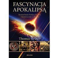 Książki popularnonaukowe, FASCYNUJĄCA APOKALIPSA (opr. miękka)
