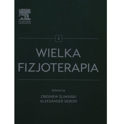 Książki medyczne, Wielka fizjoterapia Tom 2 (opr. twarda)