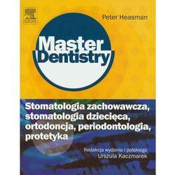 Stomatologia zachowawcza stomatologia dziecięca ortodoncja periodontologia protetyka (opr. miękka)