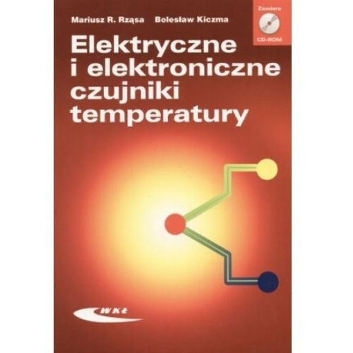 Leksykony techniczne, Elektryczne i elektroniczne czujniki temperatury + CD-ROM (opr. miękka)