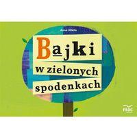 Książki dla dzieci, Bajki w zielonych spodenkach (opr. miękka)