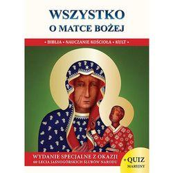 Wszystko o Matce Bożej wersja S - Jacek Molka (opr. twarda)