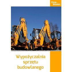 Wypożyczalnia sprzętu budowlanego - Praca zbiorowa (EPUB)
