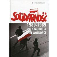 Historia, Solidarność 1980-1989 Polska droga do wolności [Terlecki Ryszard] (opr. twarda)