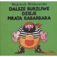Książki dla dzieci, Dalsze burzliwe dzieje pirata Rabarbara (opr. twarda)