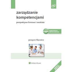 Zarządzanie kompetencjami - Grzegorz Filipowicz (opr. miękka)