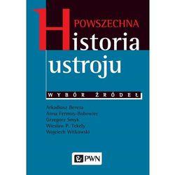 Powszechna historia ustroju Wybór źródeł (opr. miękka)