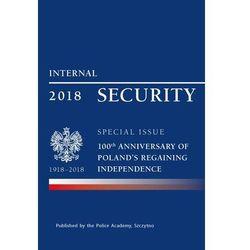 Internal security special issue 100 anniversary of Poland's regaining independence. Darmowy odbiór w niemal 100 księgarniach!