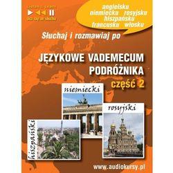 Językowe Vademecum Podróżnika cz. 2 - Hiszpański, Niemiecki, Rosyjski - Dorota Guzik