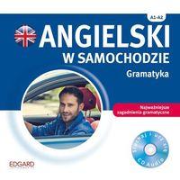 Książki do nauki języka, Angielski w samochodzie Gramatyka Poziom A1-A2 (opr. kartonowa)