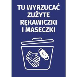 Naklejka tu wyrzucać zużyte rękawiczki i maseczki
