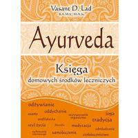 Hobby i poradniki, Ayurveda - Dostępne od: 2014-10-30 (opr. twarda)