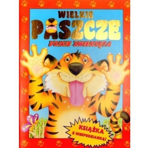 Książki dla dzieci, Wielkie paszcze. Dzikie zwierzęta (opr. twarda)