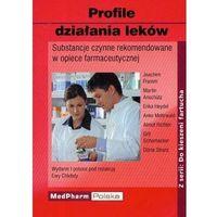 Książki medyczne, Profile działania leków. Substancje czynne rekomendowane w praktyce farmaceutycznej. Seria Do kieszeni fartucha (opr. miękka)