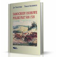 Biblioteka motoryzacji, Samochody osobowe Polski Fiat 508 i 518 (opr. twarda)