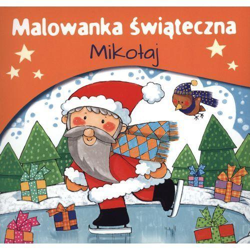 Kolorowanki, Mikołaj, Malowanka świąteczna - WYDAWNICTWO SKRZAT OD 24,99zł DARMOWA DOSTAWA KIOSK RUCHU