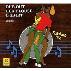 Revolutionaries - Dub Out Her Blouse &..1