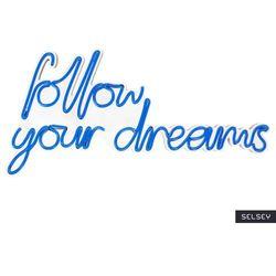 SELSEY Neon na ścianę Letely z napisem Follow Your Dreams niebieski