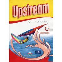 Książki do nauki języka, Upstream Advanced C1 SB (opr. broszurowa)