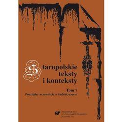 Staropolskie teksty i konteksty. T. 7. Darmowy odbiór w niemal 100 księgarniach!