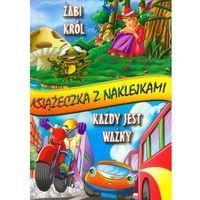 Książki dla dzieci, Żabi król Każdy jest ważny Książeczka z naklejkami (opr. miękka)