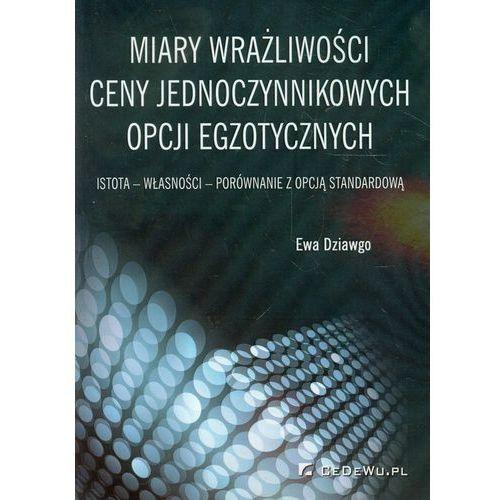 Biblioteka biznesu, Miary wrażliwości ceny jednoczynnikowych opcji egzotycznych (opr. miękka)